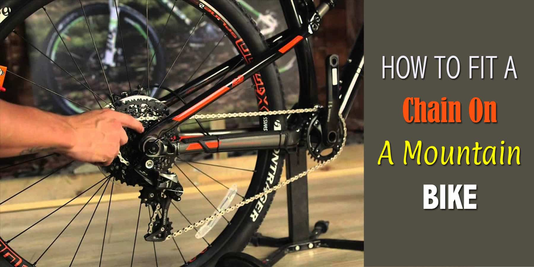 How To Fit A Chain On A Mountain Bike