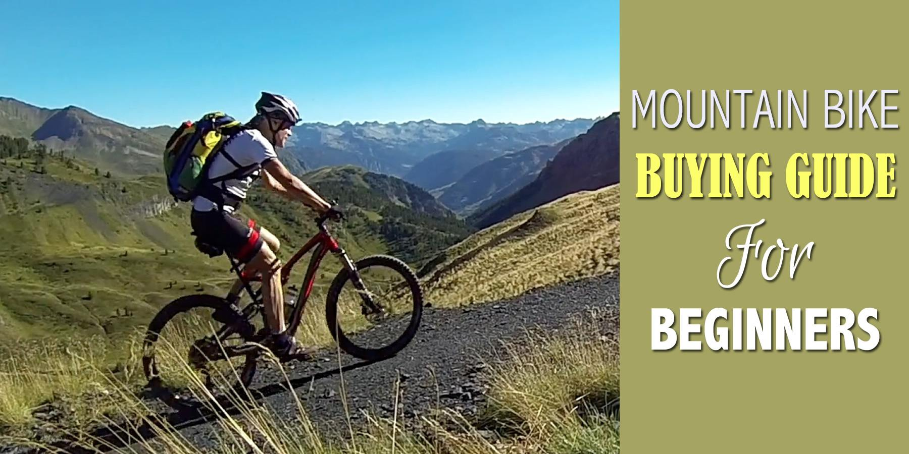 Mountain Bike Buying Guide For Beginners – Step By Step Guide From Experts