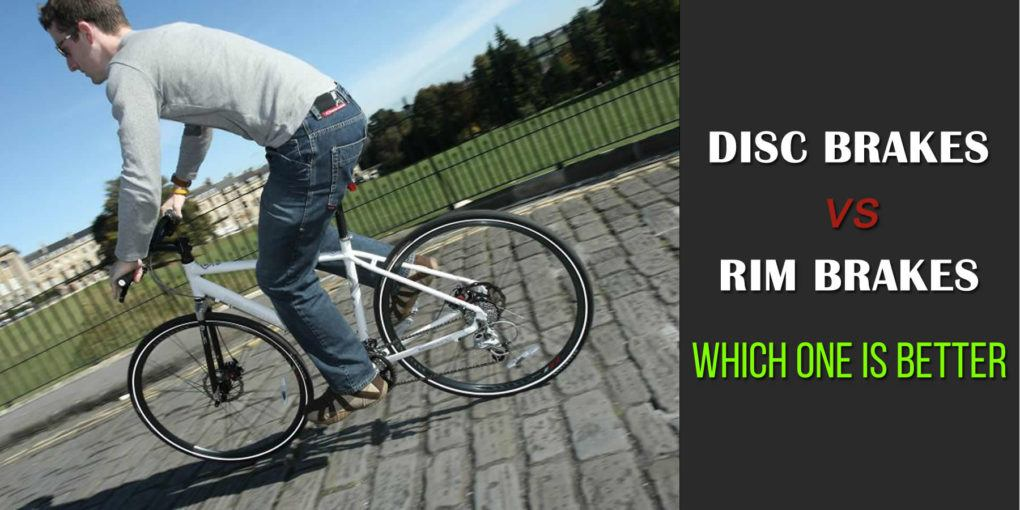 Disc Brakes Vs Rim Brakes: Which One Is Better On Your Hybrid Bike