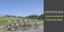 10 Effective Ways To Go Faster On Your Road Bike