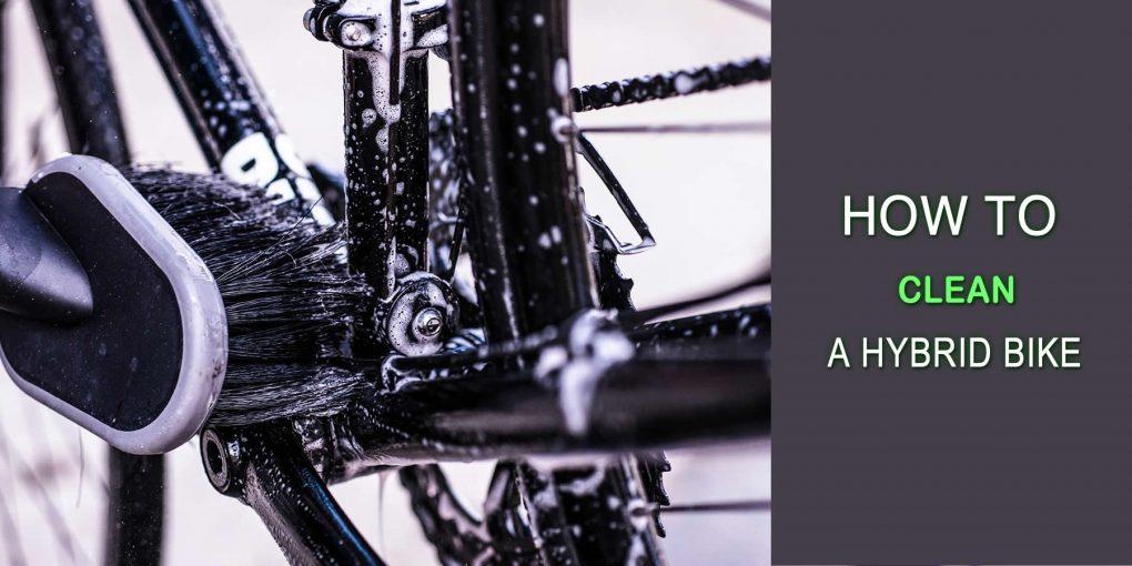 How To Clean A Hybrid Bike