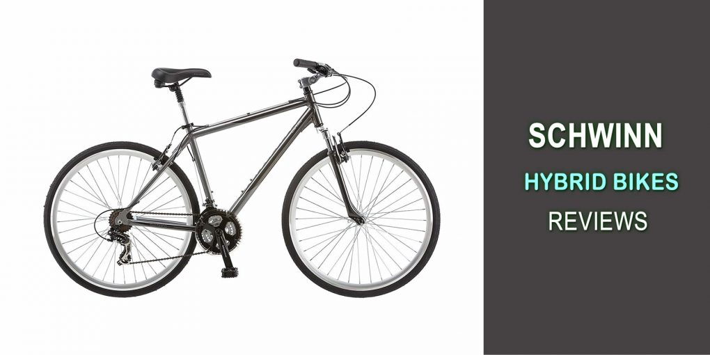 Schwinn Hybrid Bikes Reviews For 2019 – Check Our Six Top-Rated Bike Review!