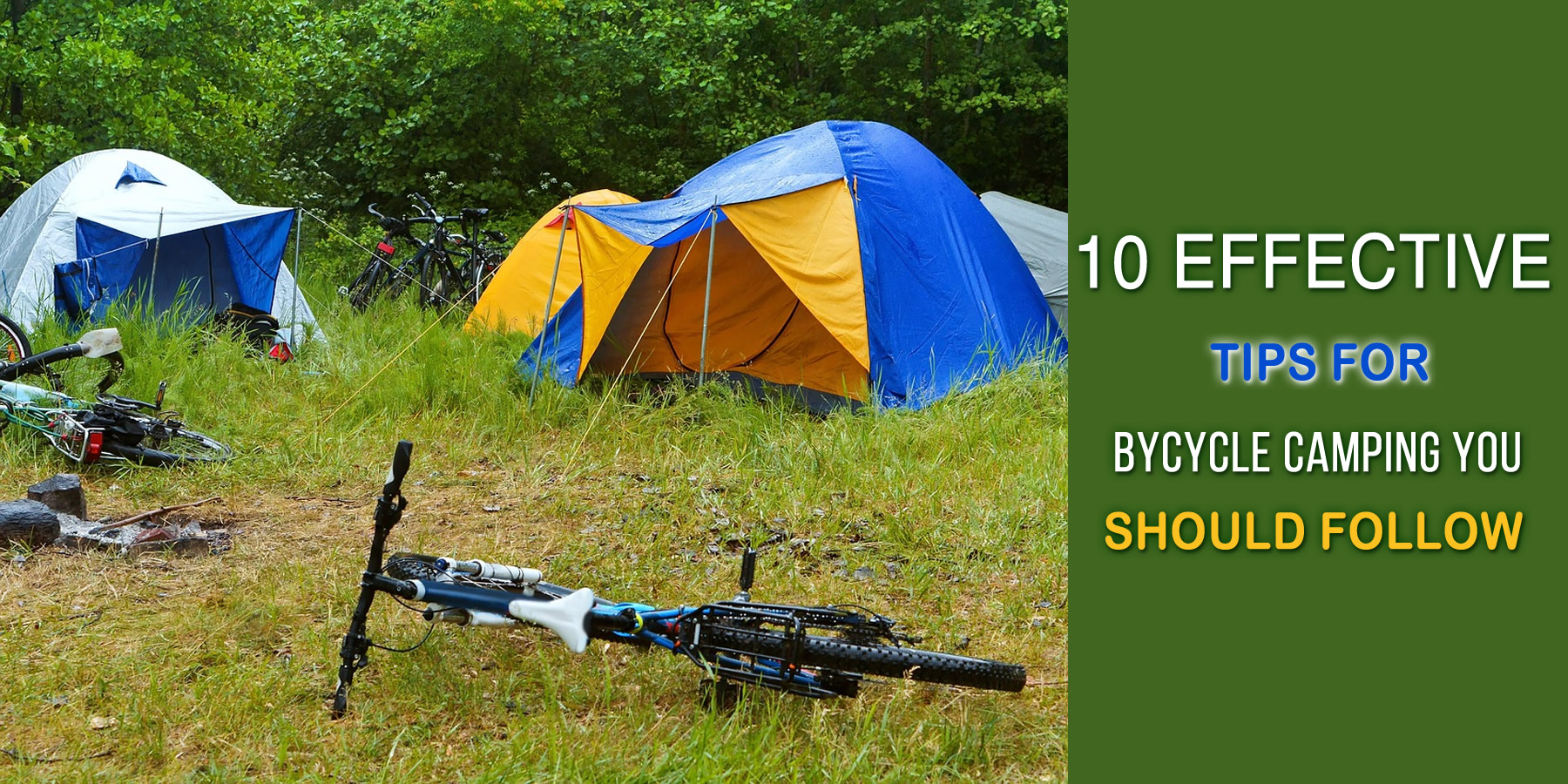 10 Effective Tips For Bicycle Camping You Should Follow