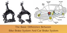 The Basic Difference Between Bike Brake System and Car Brake System